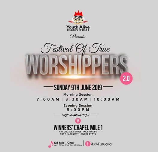 Festival Of True Worshipers At Youth Alive Fellowship Mile 1 Port Harcourt