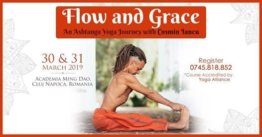 Flow and Grace Ashtanga Yoga Journey with Cosmin Iancu