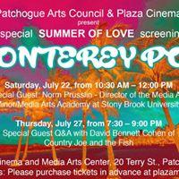 Screening of Monterey Pop at Plaza Cinema David Bennett Cohen