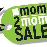 6th Annual Mom 2 Mom Sale