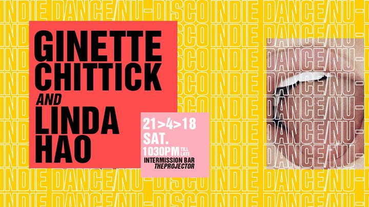 Indie Dance  Nu Disco  Ginette Chittick & Linda Hao