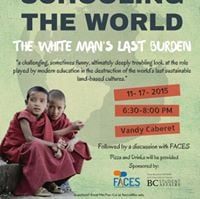 Documentary Screening of Schooling the World The White Mans Last Burden