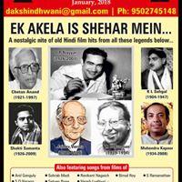 Ek Akela Is Shehar Mein - A Nostalgic Nite of Hindi film songs