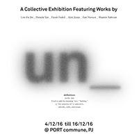 UN_ A Collective Exhibition