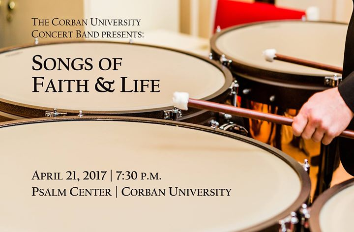 Corban Concert Band - Songs Of Faith And Life