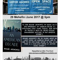 Open Space Richard Aronowitz - An American Decade