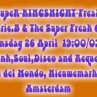 Super Freak Kingsnight Special