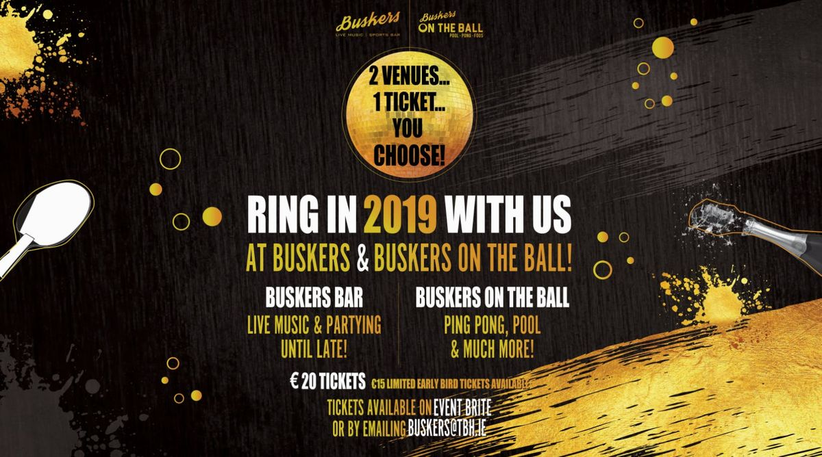 New Years Eve Party in Buskers Bar & Buskers on the Ball