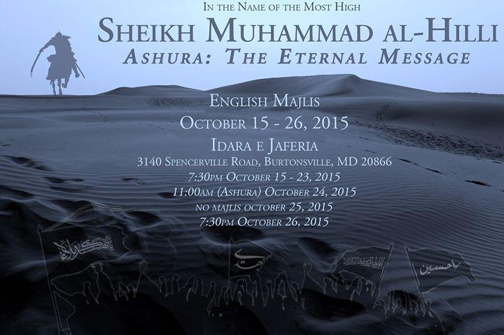 Ashura: The Eternal Message, English Majlis With Sheikh Hilli 2015