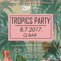 TROPICS PARTY