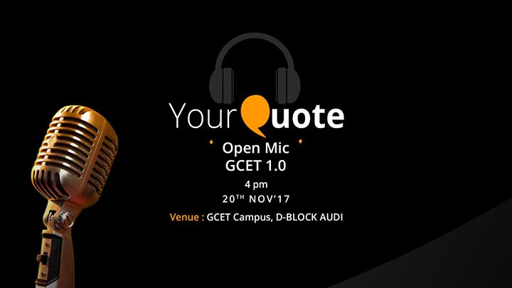 YourQuote Open Mic GCET 1.0