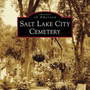 Book Launch for Salt Lake City Cemetery