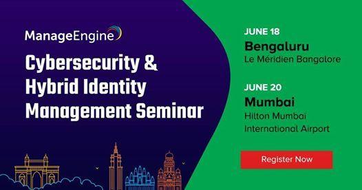 Cybersecurity & Hybrid Identity Management seminar Bengaluru