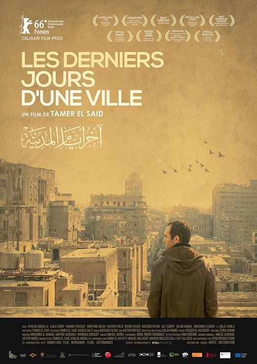 In the last days of the city  Lheure dhiver Cairo - Opening