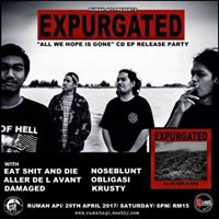 Expurgated &quotAll We Hope Is Gone&quot CD EP Release Party