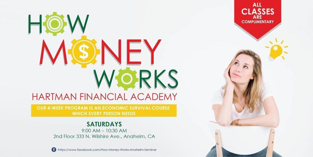 How Money Works - Anaheim
