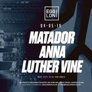 Egg LDN Pres Matador Anna Luther Vine