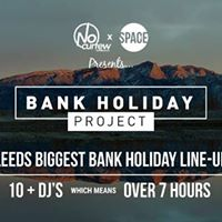 NoCurfew x Space Present Bank Holiday Project  10 DJ Line-Up