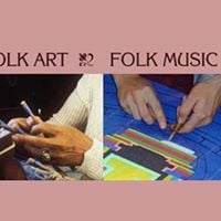 Folk Artist Mentoring Grant for Traditional Artists Info Sessio