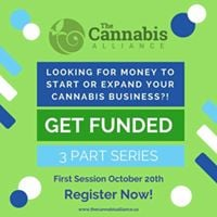 The Cannabis Alliance presents Get Funded Part 1