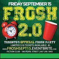 Frosh 2.0 at Fiction  Fri Sept 15