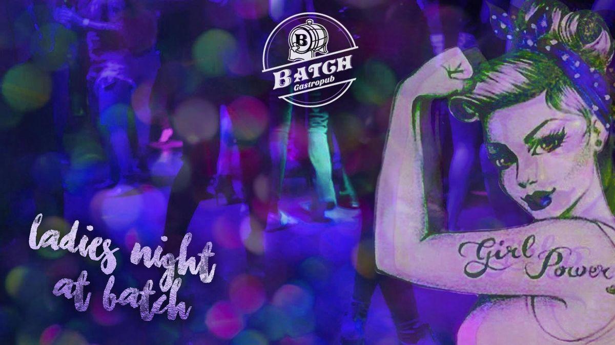 Ladies Night at Batch