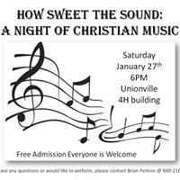 How Sweet The Sound A Night Of Christian Music
