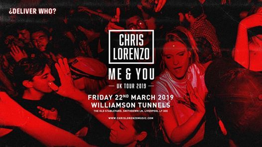 Sold Out - Chris Lorenzo (All Night Long) - Williamson Tunnels
