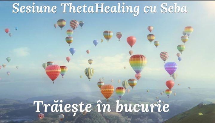 Triete n bucurie - Sesiune ThetaHealing cu Seba