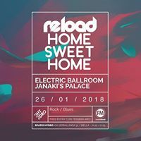 Reload Home Sweet Home Electric Ballroom  Janakis Palace