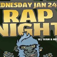 Rap Night Wednesday Jan 24