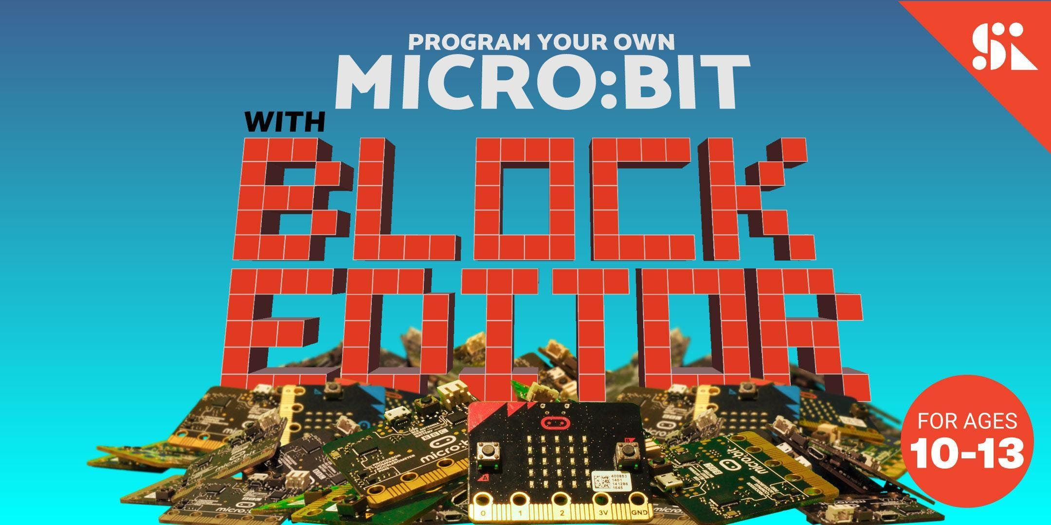 Code & Invent with Microbit Block Editor [Ages 10-13] 18 Jun - 22 Jun Holiday Camp (145PM)  Thomson