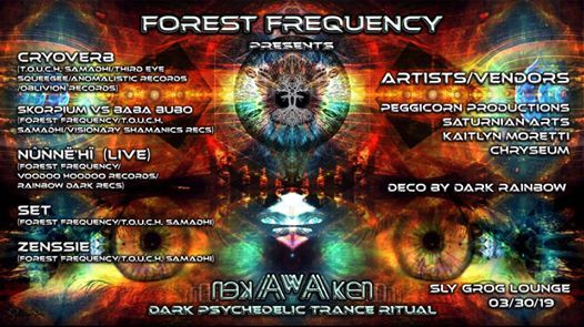 Forest Frequency Presents Awaken