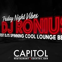 Friday Night Vibes ft. DJ Ronius - Live at The Capitol