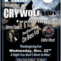 Cry Wolf wDanny Danzi Thanksgiving Eve at the Trio