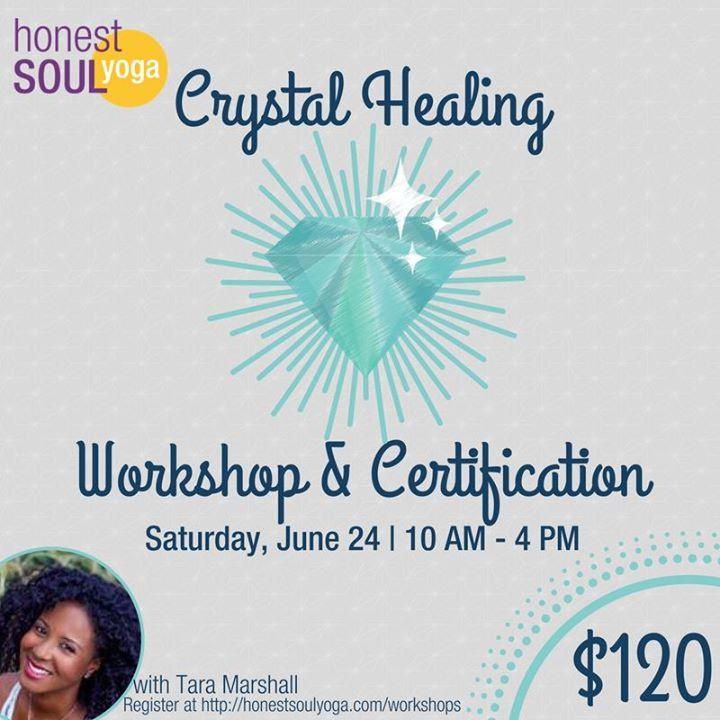 Crystal Healing Workshop Certification At Honest Soul Yoga Alexandria