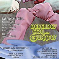 Obra de teatro Rebeldes Con Guantes