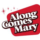 Along Comes Mary