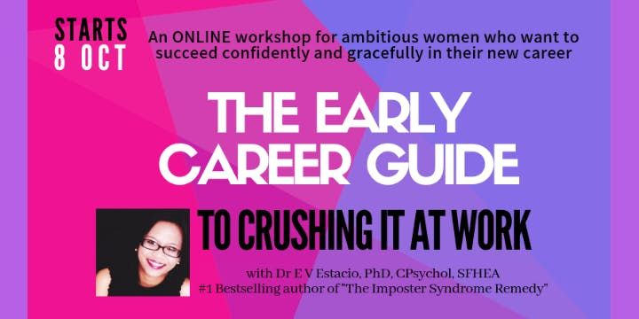 The Early Career Guide To Crushing It At Work