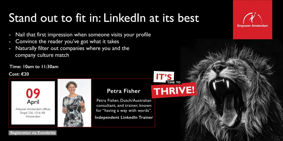 Stand out to Fit in LinkedIn at its Best