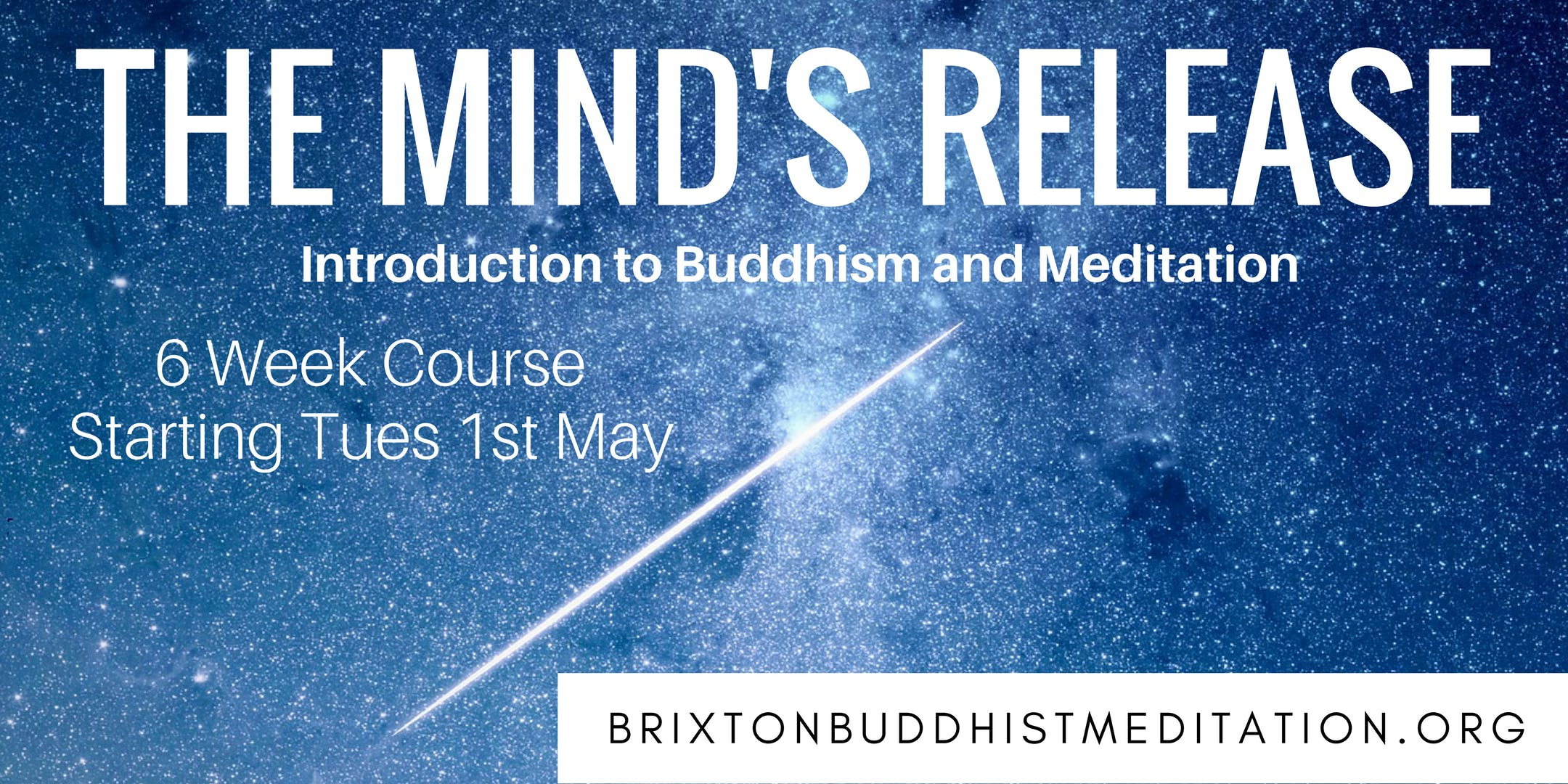 The Minds Release - Introduction to Buddhism and Meditation