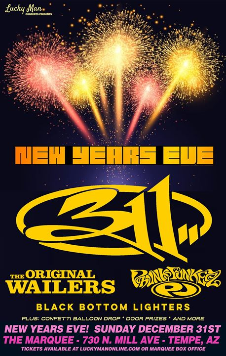 New Years Eve W 311 At Marquee Theatre Tempe
