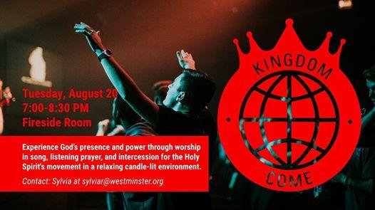 Kingdom Come Worship & Prayer Gathering at Westminster