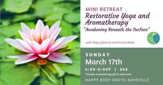 Restorative Yoga and Aromatherapy Mini Retreat