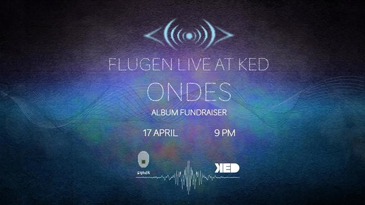 Flugen live at KED (Fundraiser concert)