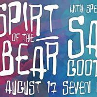 Spirit of the Bear &amp Sam Goodwill - BB After Dark