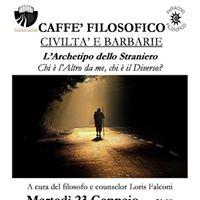 Caffe Filosofico. LArchetipo dello Straniero