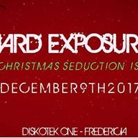Hard Exposure - Diskotek One - Christmas Seduction