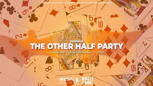 Erasmus The Other Half Party by ESN Coimbra