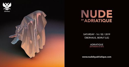 NUDE by Adriatique  Beirut